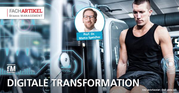 Digitale Zukunft der Fitnessbranche – Eine Analyse