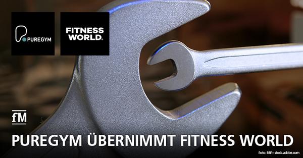 PureGym übernimmt Fitness World: zweitgrößter Fitnessanbieter Europas entsteht