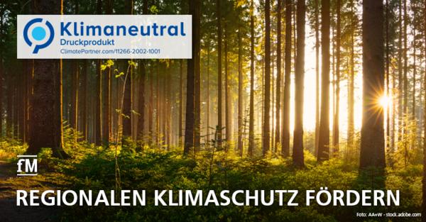 fMi jetzt auch klimaneutral: Wir fördern regionalen Klimaschutz