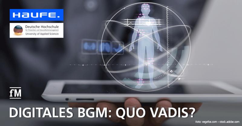 Haufe Online-Seminar: Digitales BGM – Quo vadis?