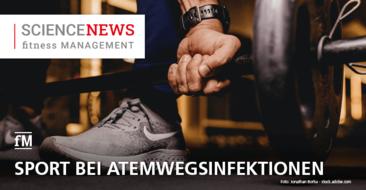 'Science News' – Studie: 'Bewegung vs. keine Bewegung: Akute Atemwegsinfektionen'