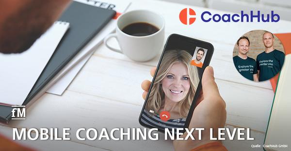 Digitale Coaching-Plattform CoachHub mit neuerlicher Millionen-Euro-Finanzierung.