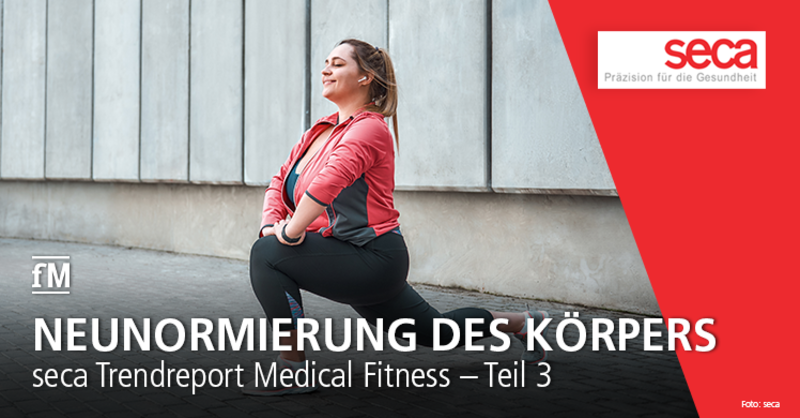 Neunormierung des Körpers: seca Trendreport Medical Fitness – Teil 3