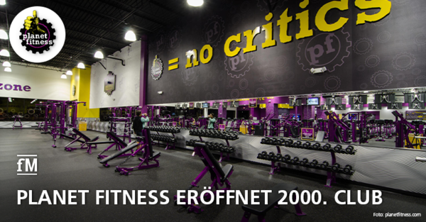 Rekord gebrochen: Planet Fitness eröffnet 2000. Club