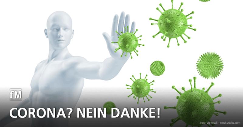 Corona? Nein danke! – Experten geben Tipps, wie man sein Immunsystem stärken kann.