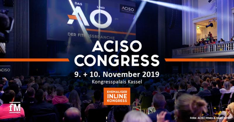 Europas größter Kongress der Fitness- und Gesundheitsbranche 'ACISO Congress' (ehemals 'INLINE Kongress') am 9. und 10. November 2019 in Kassel.