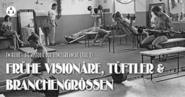 Die Branchenpioniere des deutschen Fitnessmarktes