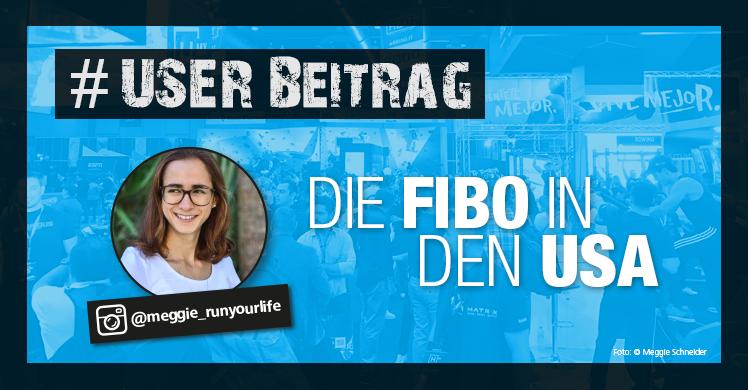 fM-Leserin Meggie Schneider berichtet in ihrem User-Beitrag über die FIBO USA