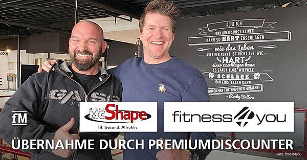 fitness4you: Übernahme durch Premiumdiscounter MC Shape