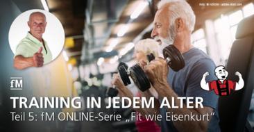 Teil 5 der fM ONLINE-Serie 'Fit wie Eisenkurt': Wie ist Ihr biologisches Alter? Beispiele für Trainingserfolge auch im fortgeschritteneren Alter.