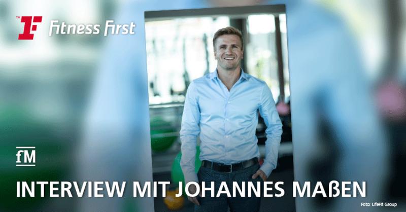fM Interview mit Johannes Maßen, Geschäftsführer bei Fitness First Germany