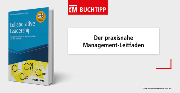 Collaborative Leadership – der praxisnahe Management-Leitfaden