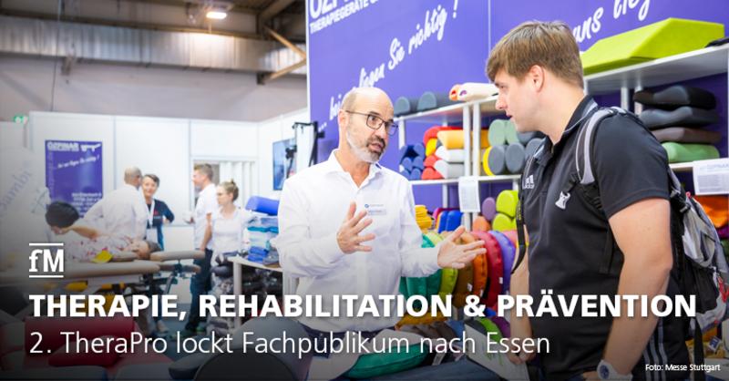 Plattform für Therapie, Rehabilitation und Prävention: 2. TheraPro lockt Fachpublikum im September nach Essen.