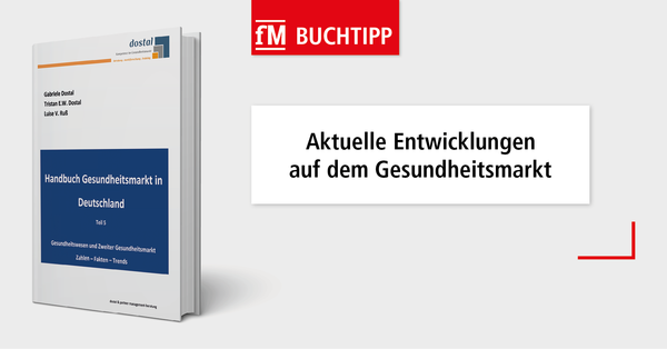 Buchtipp: Handbuch Gesundheitsmarkt in Deutschland, Teil 5