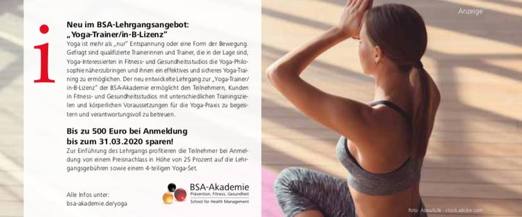 Neuer Lehrgang an der BSA-Akademie: Jetzt B-Lizenz als Yoga-Trainer/in erwerben und 500 Euro sparen.