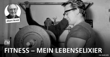 Kommentar: Fitnesstraining als Lebenselixier