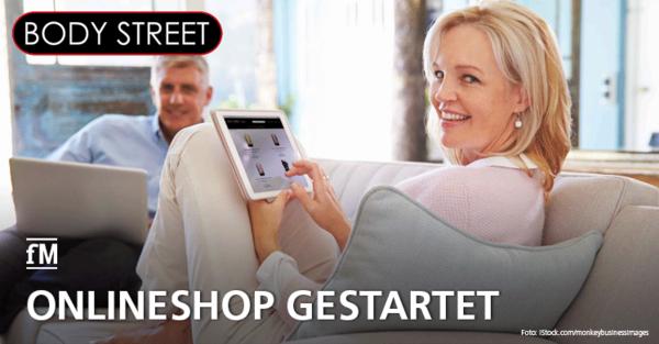 Bodystreet Onlineshop gestartet