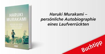 Haruki Murakami 'Wovon ich rede, wenn ich vom Laufen rede' – Die Biografie eines wahren Laufverrückten