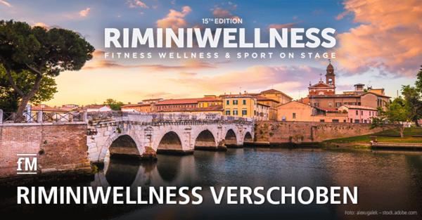 Die größte Fitnessmesse Europas: RiminiWellness wird wegen Corona verschoben