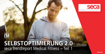 seca Trend Report Medical Fitness Teil 1: Selbstoptimierung 2.0