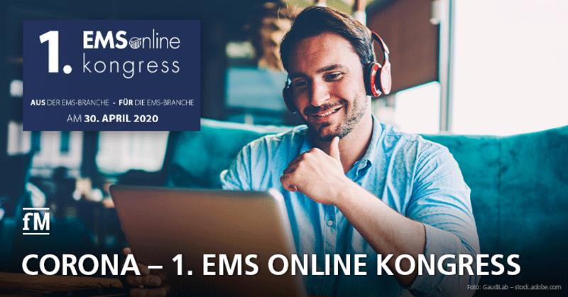 1. EMS Online Kongress: Wie geht es in der EMS-Branche weiter?