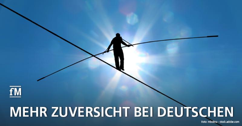 Habt keine Angst! Deutsche blicken positiv in die Zukunft wie seit einem Vierteljahrhundert nicht mehr.