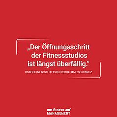Zitat des Tages: 'Der Öffnungsschritt der Fitnessstudios ist längst überfällig.' Roger Erni, Geschäftsführer IG Fitness Schweiz.