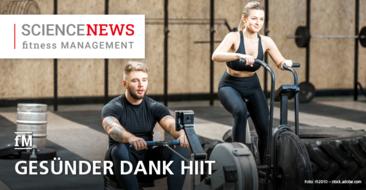 HIIT macht gesund – Studie: 'Kann High-Intensity Interval Training die physische und mentale Gesundheit verbessern?'