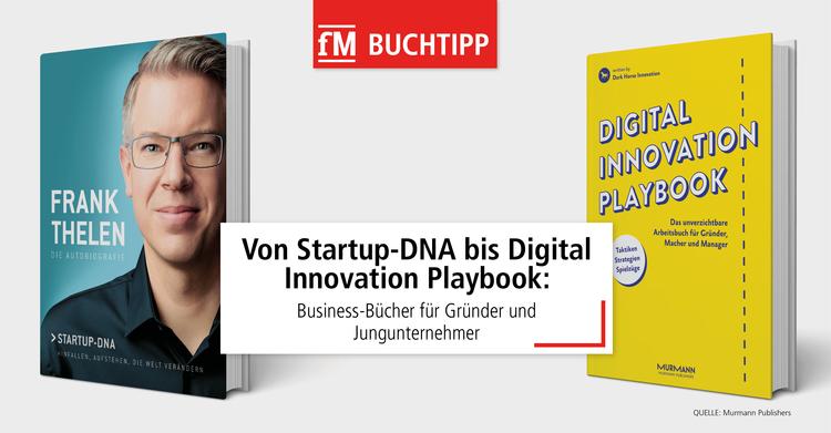 Startup-DNA, Digital Innovation Playbook, Outside Inside, Das richtige Gründen und Touchdown! 5 Bücher für Gründer aus dem Murmann Verlag.