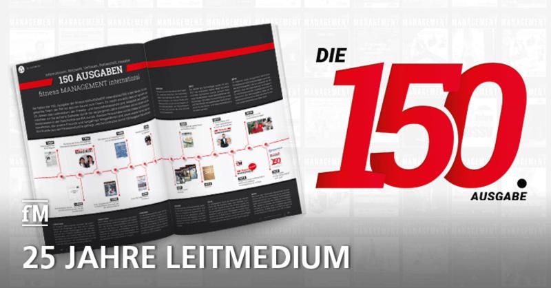 Die 150. Ausgabe der fitness MANAGEMENT international (fMi) – 25 Jahre Leitmedium