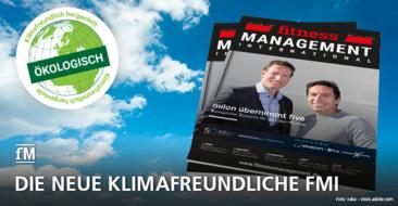 Grüne fMi: fitness MANAGEMENT wird Vorreiter auch in Sachen Umweltschutz – wir drucken klimafreundlich und sparen Plastik