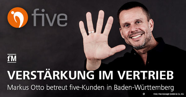 Markus Otto betreut die five-Kunden in Baden-Württemberg.