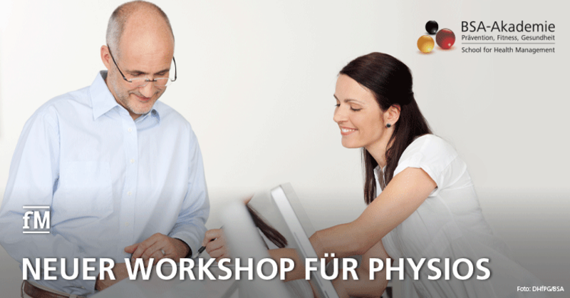 Neuer BSA-Workshop: 'Praxisorganisation in der Physiotherapie'