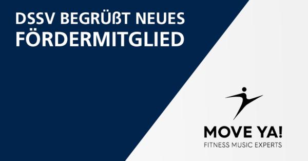 Sport- und Fitness-Musik: MOVE YA! Lifestyle Kontor GmbH ist neues Mitglied des Arbeitgeberverbands deutscher Fitness- und Gesundheits-Anlagen (DSSV).