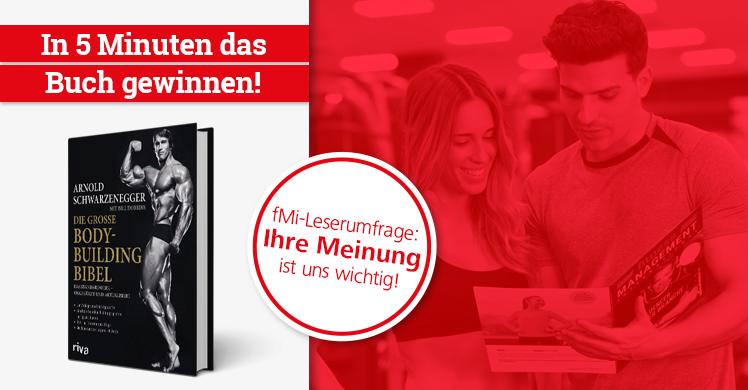 Tausche Feedback gegen Buch: fMi-Leserumfrage ausfüllen und das Buch 'Die große Bodybuilding-Bibel' von Fitness-Ikone Arnold Schwarzenegger gewinnen.