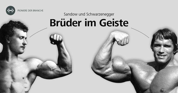 Brüder im Geiste: Die zwei Pioniere der Fitnessbranche Eugen Sandow und Arnold Schwarzenegger