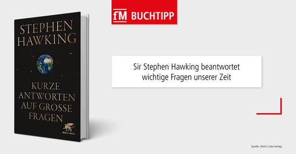 Astrophysiker Sir Stephen Hawking beantwortet in 'Kurze Antworten auf große Fragen' wichtige Fragen unserer Zeit