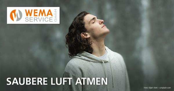 Saubere Luft atmen: Wema Service GmbH bietet technische Lufthygiene-Lösungen