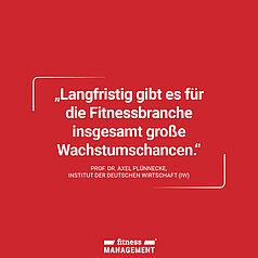 Zitat des Tages: 'Langfristig gibt es für die Fitnessbranche insgesamt große Wachstumschancen.' – Prof. Dr. Axel Plünnecke (IW Köln).