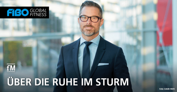 Neuer CEO bei FIBO-Veranstalter: Benedikt Binder-Krieglstein im fM Interview