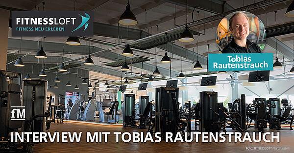 Vom Studenten zum Franchisenehmer – Interview mit Tobias Rautenstrauch