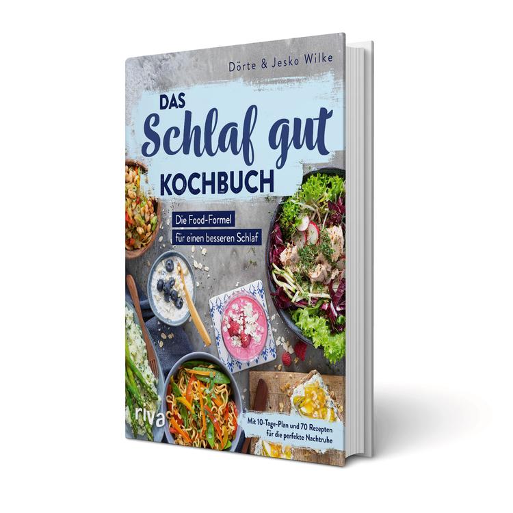 fM-Buchtipp: Das Schlaf-gut-Kochbuch von Dörte und Jesko Wilke