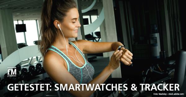 Getestet: Wie gut sind Smartwatches und Fitnesstracker?