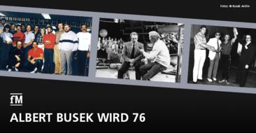 Happy 76! Visionär & Vorreiter Albert Busek – zum 76. Geburtstag des 'Urgesteins' unserer Branche