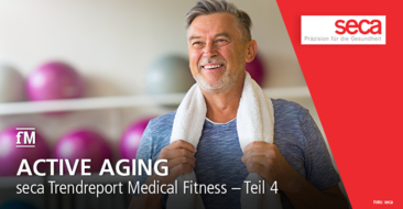 seca Trend Report Medical Fitness Teil 4: Aktives Altern aka Active Aging