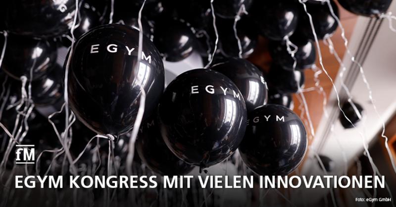 Zum zehnjährigen Firmenjubiläum veranstaltet eGym einen Kongress mit vielen Innovationen