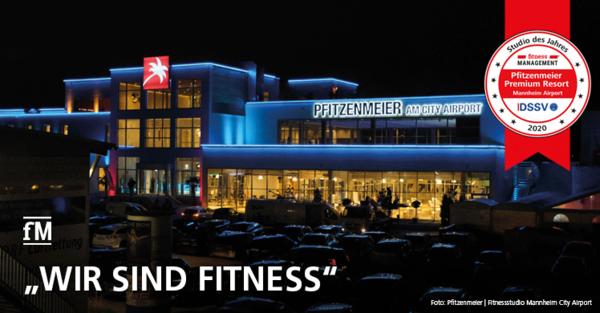 Der DSSV und fitness MANAGEMENT international zeichnen das Pfitzenmeier Premium Resort Mannheim Airport als Studio des Jahres 2020 aus.