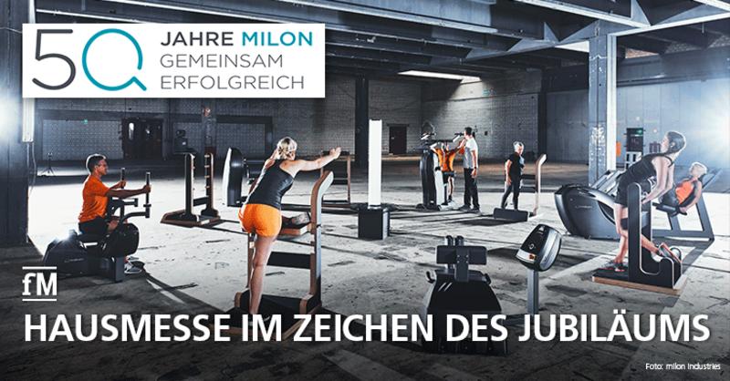 50 Jahre Innovationen: milon Hausmesse 2020 im bayerischen Ermersacker steht im Zeichen des Jubiläums