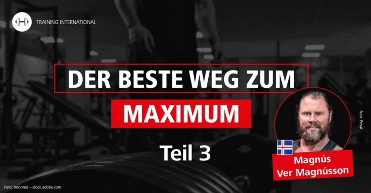 'Muskeln, Kraft und Trainingsform – Der beste Weg zum Maximum' Teil 3: Magnús Ver Magnússon