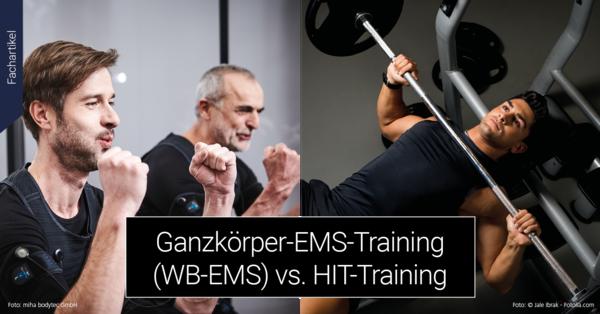 Vergleich von Ganzkörper-EMS-Training und HIT-Training liefert überraschende Erkenntnisse.